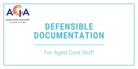 Defensible Documentation for Aged Care Staff tickets