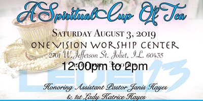 "One Vision Worship Center's   ""A Spiritual Cup of Tea"""