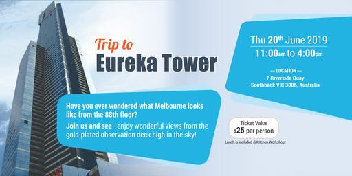 Trip to Eureka Tower