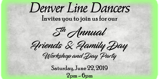 Denver Line Dancers 5th Annual Friends & Family Day