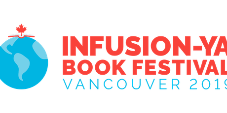 INFUSION- YA Book Festival: Taking Vancouver Over One Book At A Time tickets