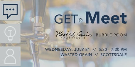 GET to Meet: Wasted Grain tickets