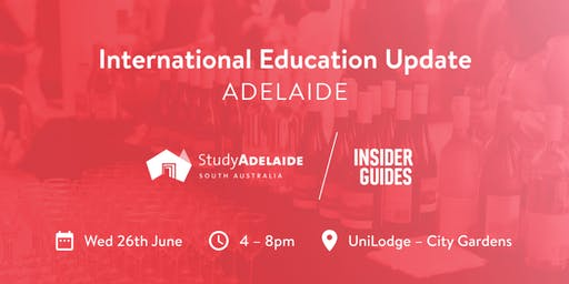 International Education Update - Adelaide 26/06/2019