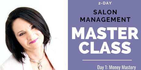 Salon Management Master Class. Book Now! tickets