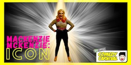 Mackenzie Mckenzie: ICON tickets