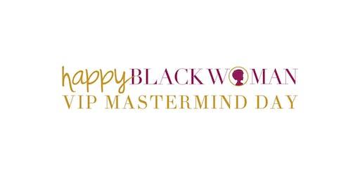 Happy Black Woman VIP Mastermind Day - Charlotte