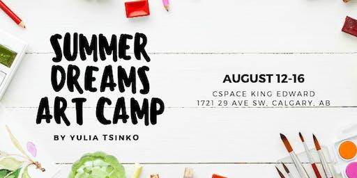 Summer Dreams Art Camp, August 12-16