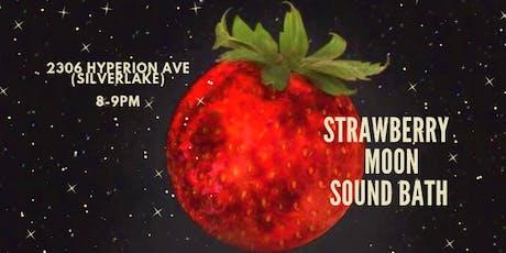 Strawberry Moon Sound Bath in Silverlake tickets