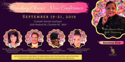 Breaking Chains Now Conference 2019 - Moving Forward