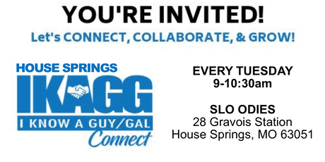 House Springs IKAGG CONNECT Weekly Meeting tickets