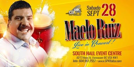Maelo Ruiz y Orquesta en Concierto  Vancouver tickets