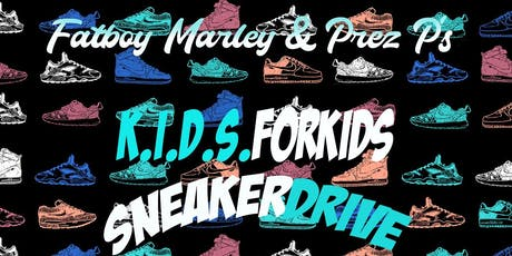 K.I.D.S FOR KIDS SNEAKER DRIVE tickets
