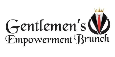 Gentlemen's Empowerment Brunch tickets