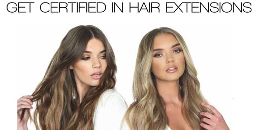 GET CERTIFIED IN HAIR EXTENSIONS