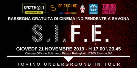 Torino Underground in Tour. Rassegna Gratuita di Cinema Indie a Savona biglietti