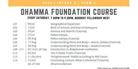 Dhamma Foundation Course (DFC) 2019 Term 2 tickets