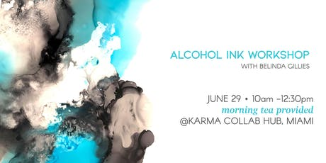 An Introduction to Alcohol Inks Workshop tickets