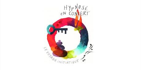 Hypnose en concert billets