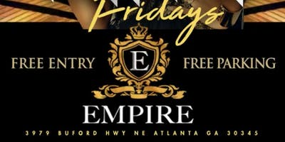 EMPIRE FRIDAYS