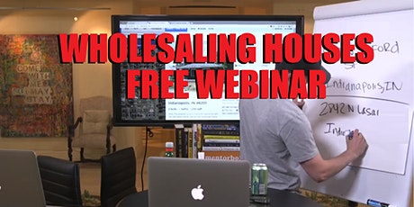Wholesaling Houses Webinar Des Moines Iowa tickets