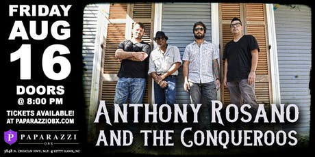 Anthony Rosano & The Conqueroos LIVE at Paparazzi OBX! tickets