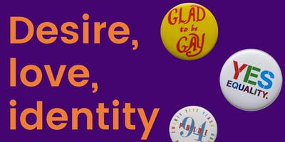 Desire, love, identity: exploring LGBTQ histories