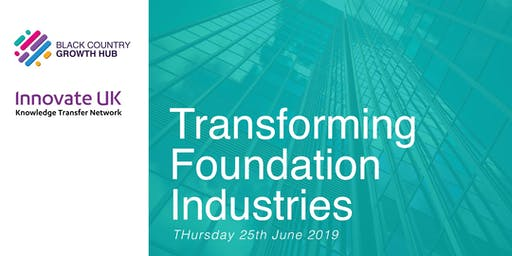 Transforming Foundation Industries Workshop | Black Country