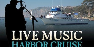 Dana Wharf's Live Music Harbor Cruise