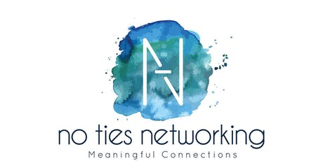 No Ties Networking Lunch, Thurs 27th June  2019 tickets