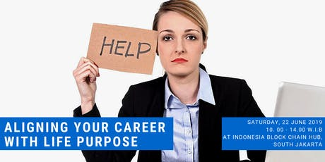 Aligning Your Career with Life Purpose tickets