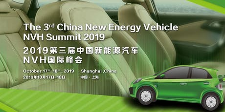 The 3rd China NEV NVH Summit 2019 tickets