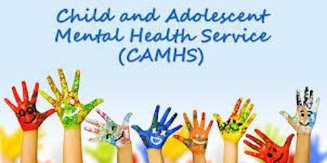 Child and Adolescent Mental Health Services (CAMHS) Focus Group tickets