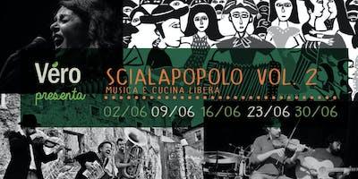 Scialapopolo VOL. 2 / musica e cucina libera