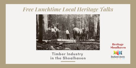 Local Heritage Talk, Shoalhaven Timber Industry - Nowra Library tickets