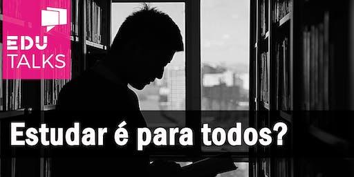 Estudar é para todos?