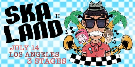 SKALAND 2.0 - Multistage ska fest ! Tickets onsale now! tickets