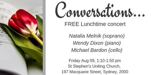 """""""Conversations"""". FREE Lunchtime concert"""