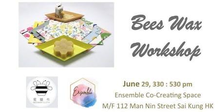 Bees Wax Workshop tickets