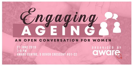 Engaging Ageing: An open conversation for women tickets