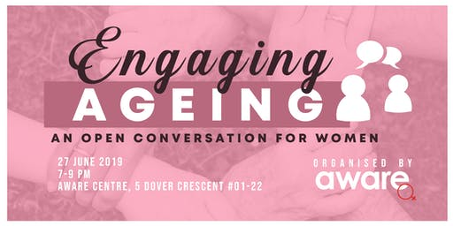 Engaging Ageing: An open conversation for women