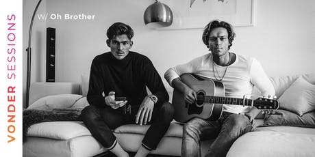 Vonder Sessions w/ Oh Brother tickets
