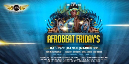 NextCity Entertainment Presents - AfroBeat Friday's