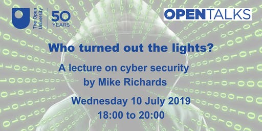 Who turned out the lights? A cyber security lecture
