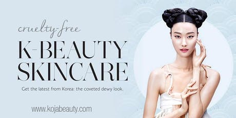 Cruelty-Free Korean Beauty Pop-Up Shop - KOJA BEAUTY tickets
