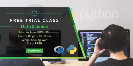 Free Trial Class: Data Science with Python & R (26 June 2019)