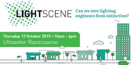Lightscene 2019: Can we save lighting engineers from extinction? tickets