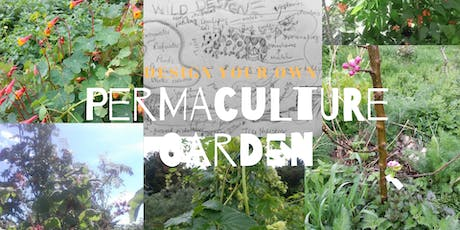 Design Your own Permaculture Garden tickets