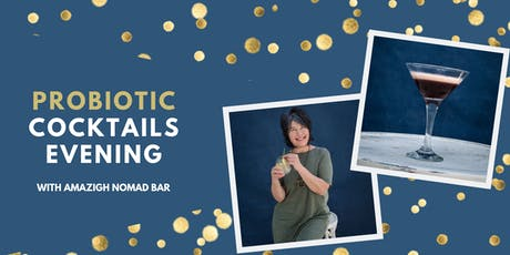 PROBIOTIC COCKTAIL EVENING WITH VEGAN CANAPES!  tickets