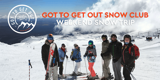 Got to Get Out Snow Club Weekend Trip to Mount Ruapehu 18/10