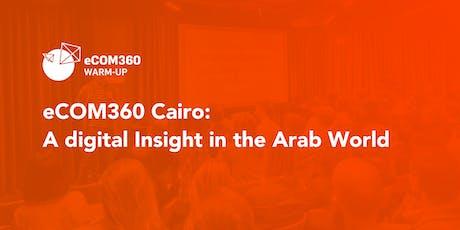 eCOM360: A Digital Insight in the Arab Market  tickets